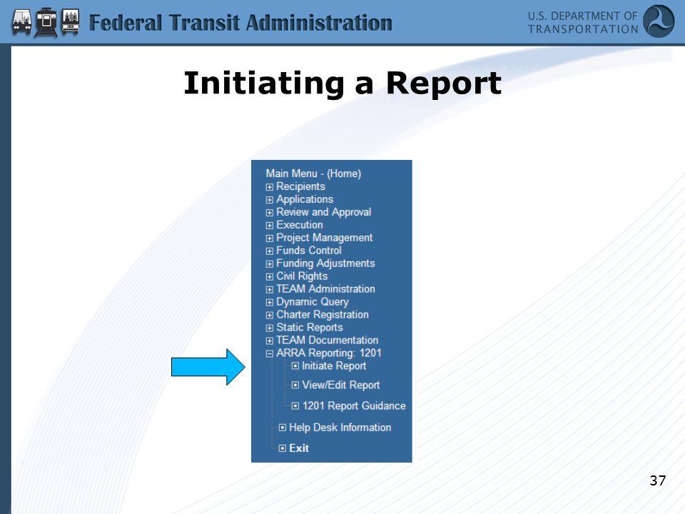 Initiating a Report 37