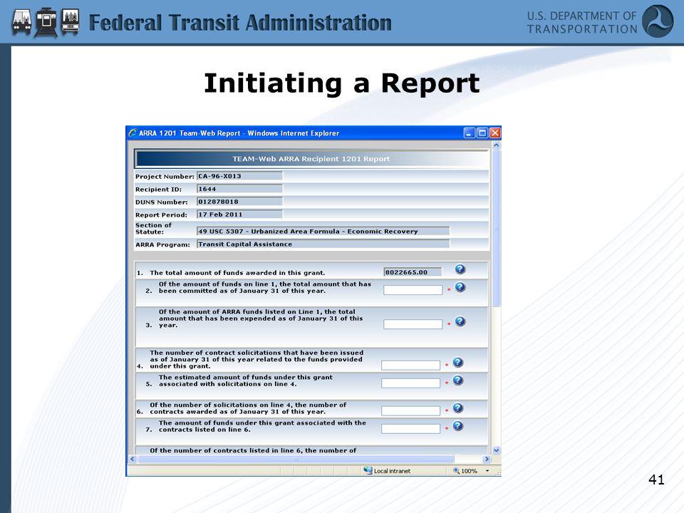 Initiating a Report 41