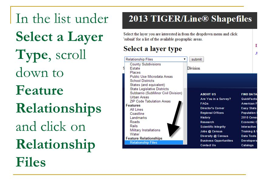 In the list under Select a Layer Type, scroll down to Feature Relationships and click on Relationship Files