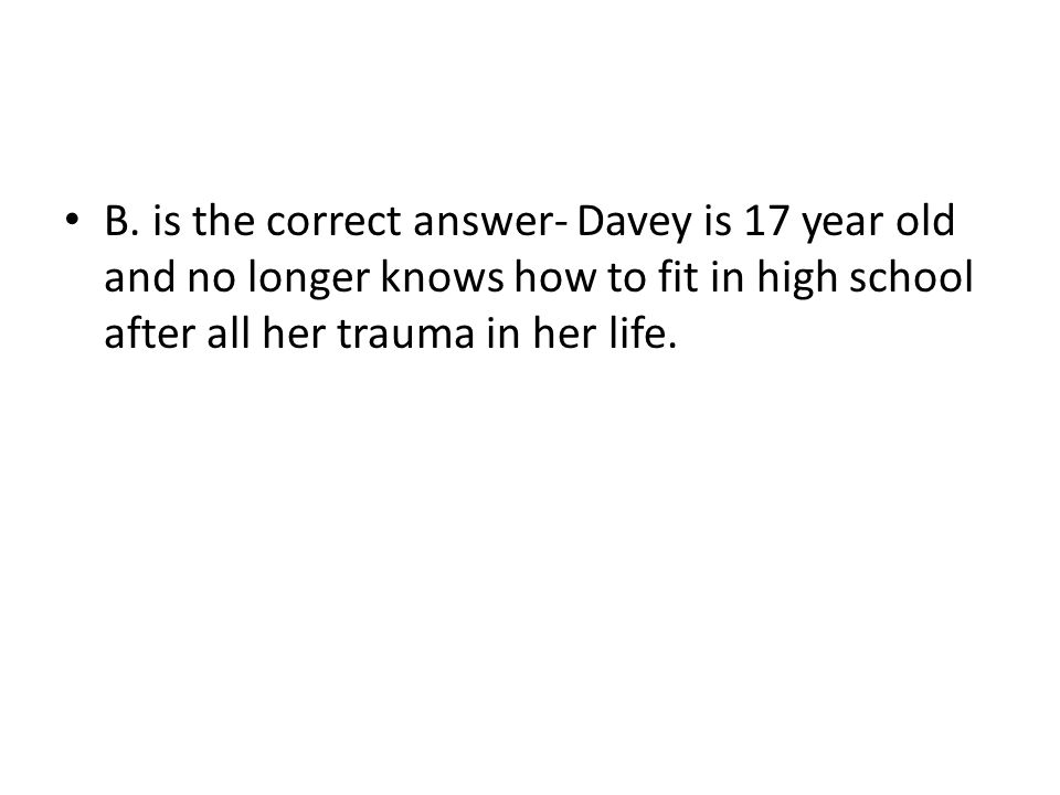 What does Davey miss from long ago.A. the friends, reputations, parties and expectations.
