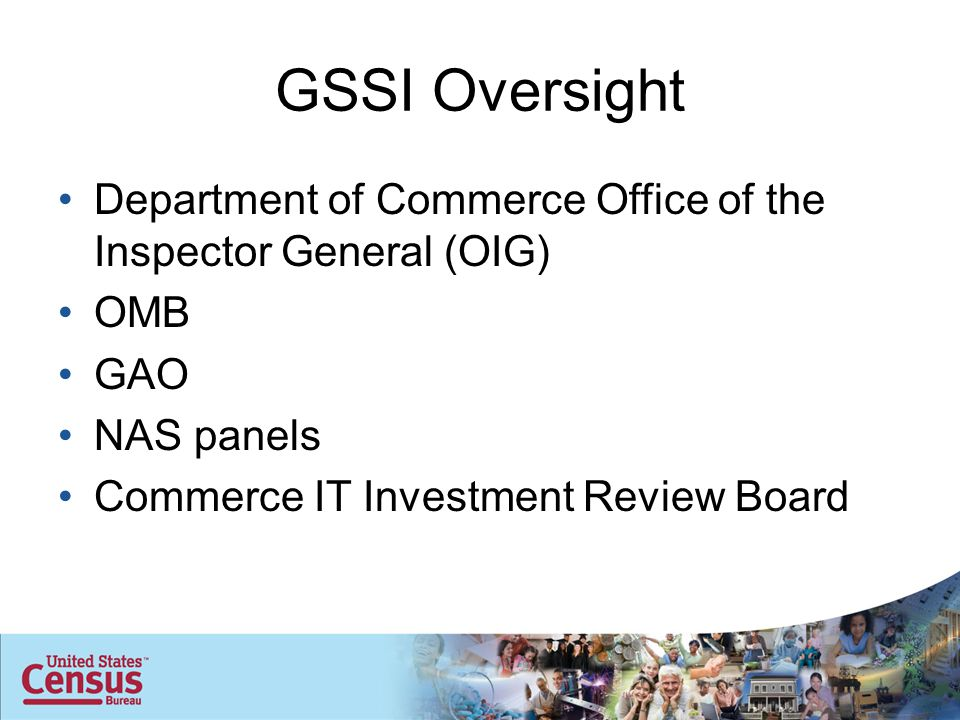 GSSI Oversight Department of Commerce Office of the Inspector General (OIG) OMB GAO NAS panels Commerce IT Investment Review Board