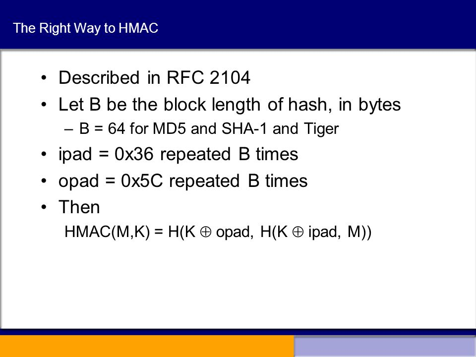 HMAC Should we compute HMAC as h(K,M) .