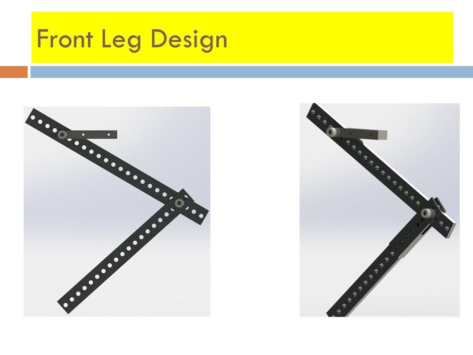 Front Leg Design