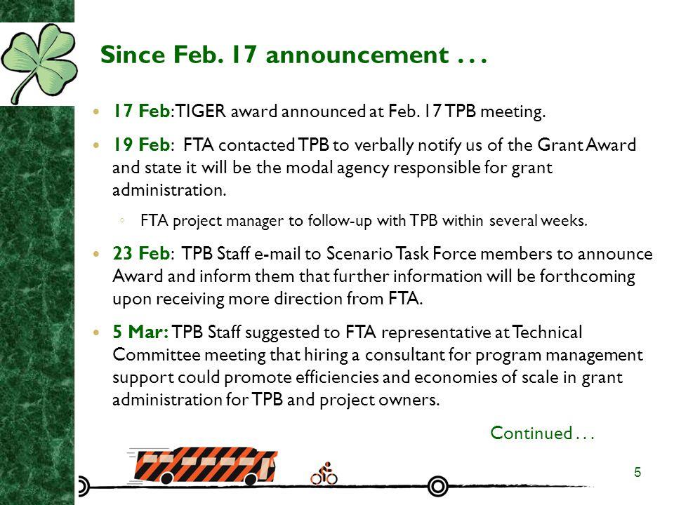 6 Since Feb.17 announcement...