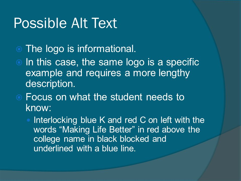 Possible Alt Text  The logo is informational.  In this case, the same logo is a specific example and requires a more lengthy description.  Focus on