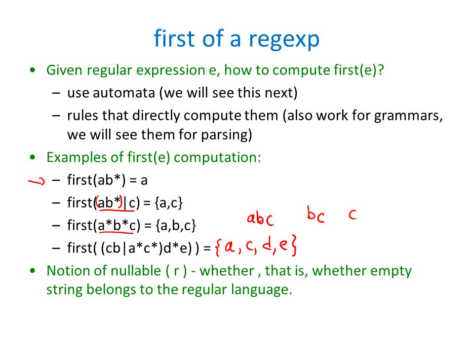 first of a regexp Given regular expression e, how to compute first(e).