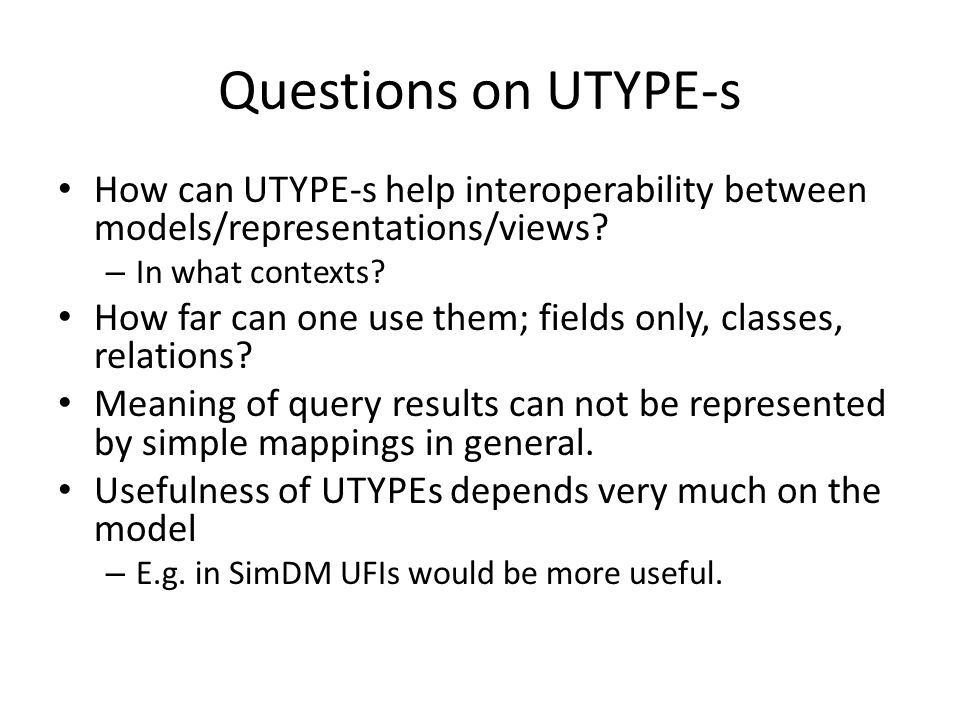 How can UTYPE-s help interoperability between models/representations/views.