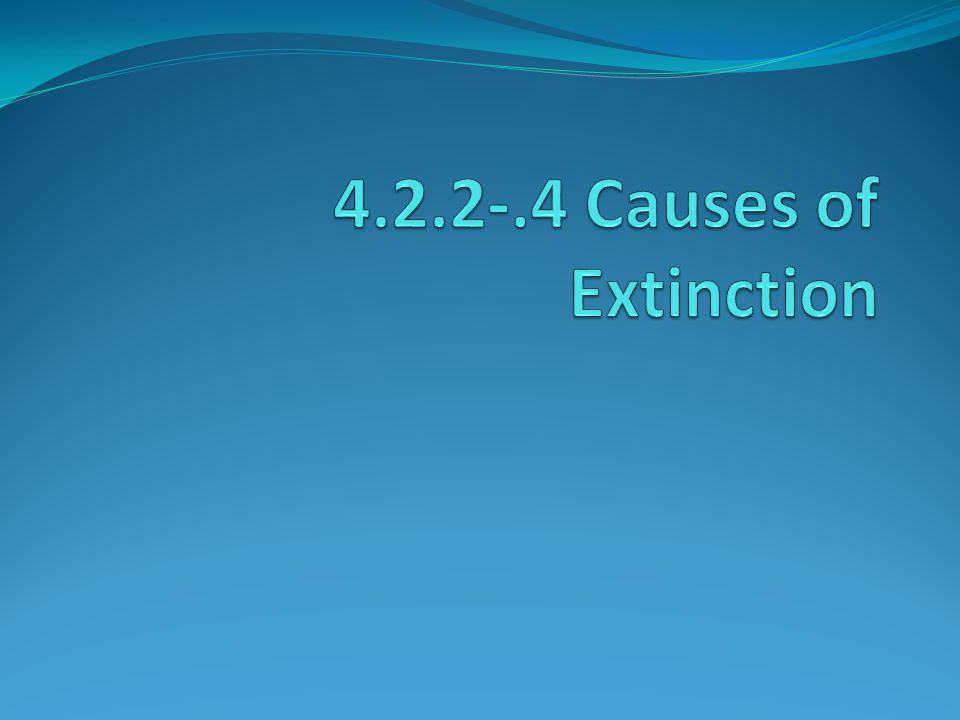 EXTINCT is FOREVER!!