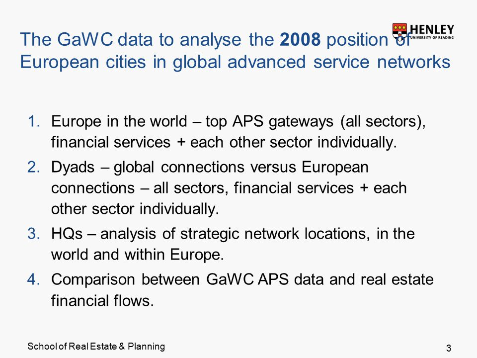 School of Real Estate & Planning Example dyads - NW Europe in the world, 2008