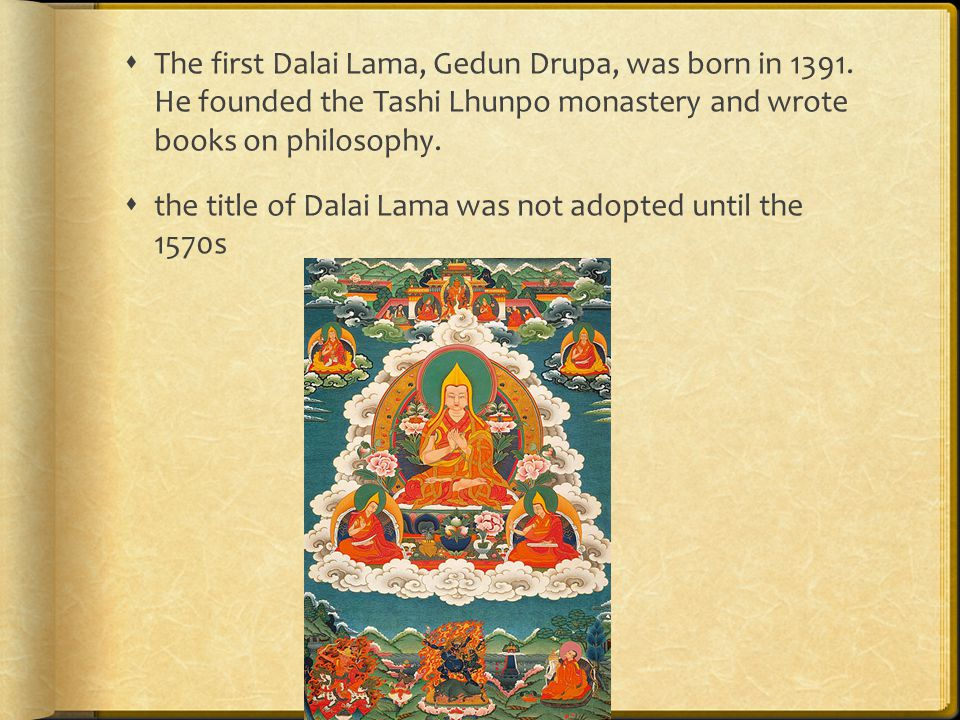  the Dalai Lama is not chosen; he is found.