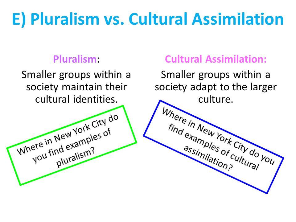 E) Pluralism vs.