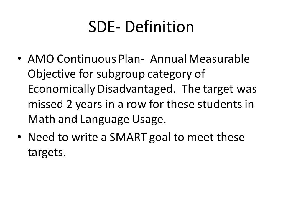 SDE- Definition AMO Continuous Plan- Annual Measurable Objective for subgroup category of Economically Disadvantaged.