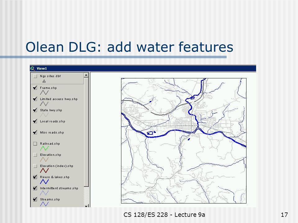CS 128/ES 228 - Lecture 9a17 Olean DLG: add water features