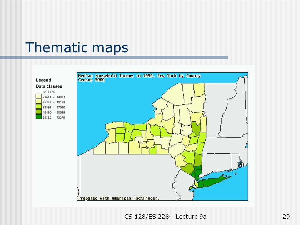CS 128/ES 228 - Lecture 9a29 Thematic maps
