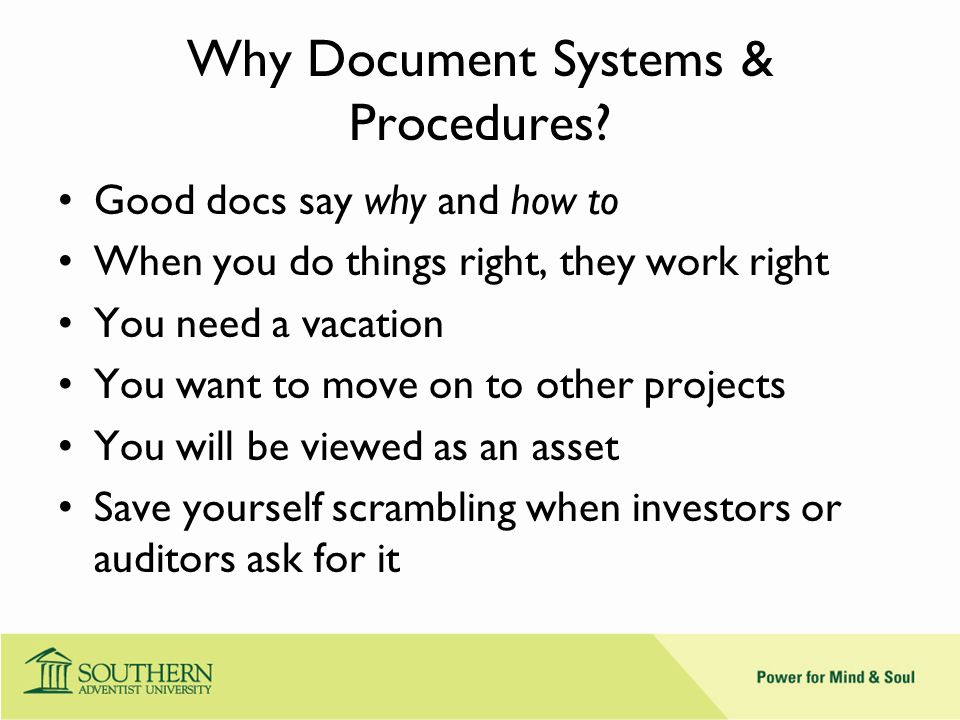 Why Document Systems & Procedures.
