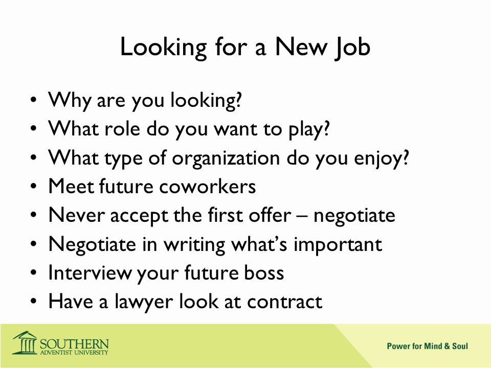 Looking for a New Job Why are you looking. What role do you want to play.