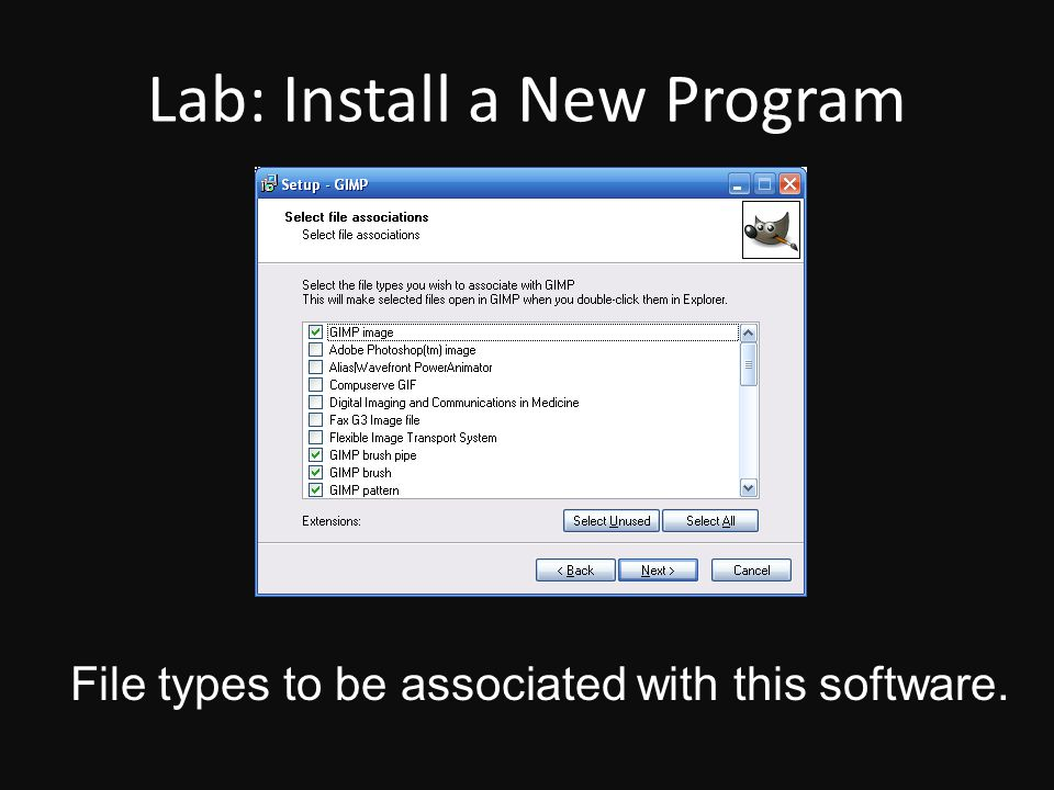 Lab: Install a New Program File types to be associated with this software.