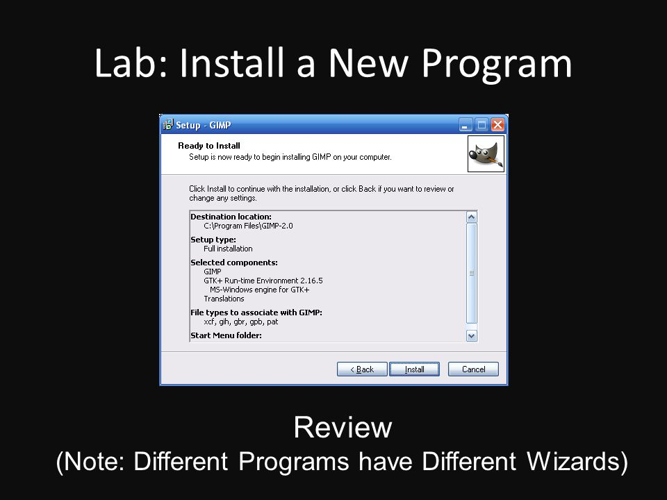 Lab: Install a New Program Review (Note: Different Programs have Different Wizards)