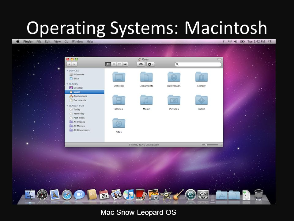 Operating Systems: Macintosh Mac Snow Leopard OS