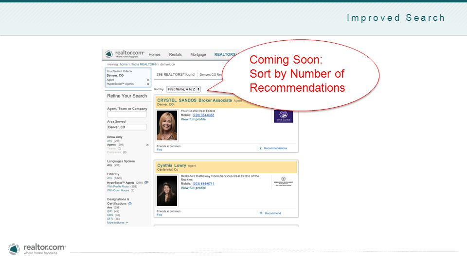 Improved Search Coming Soon: Sort by Number of Recommendations Coming Soon: Sort by Number of Recommendations