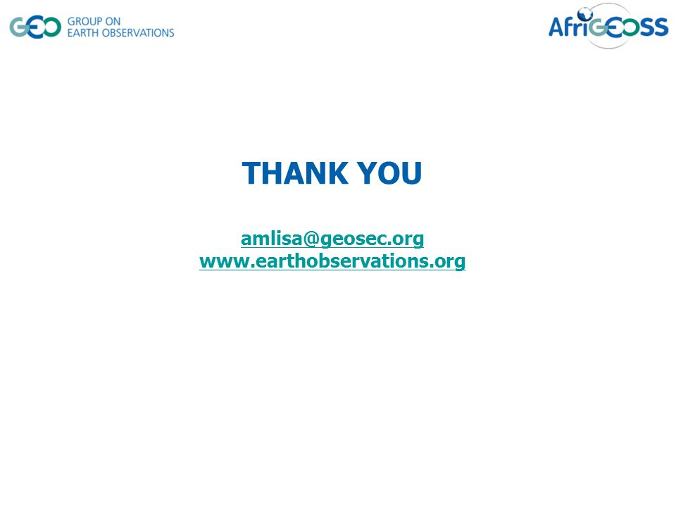 THANK YOU amlisa@geosec.org www.earthobservations.org