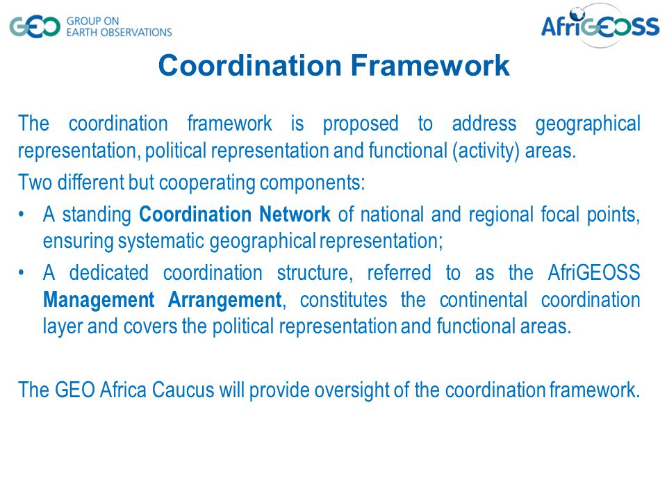 The coordination framework is proposed to address geographical representation, political representation and functional (activity) areas. Two different