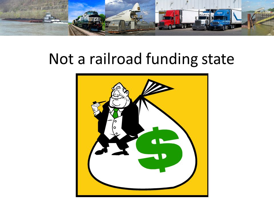 Not a railroad funding state