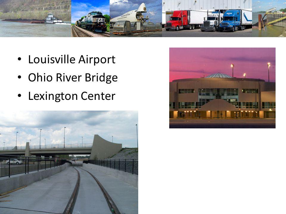 Louisville Airport Ohio River Bridge Lexington Center