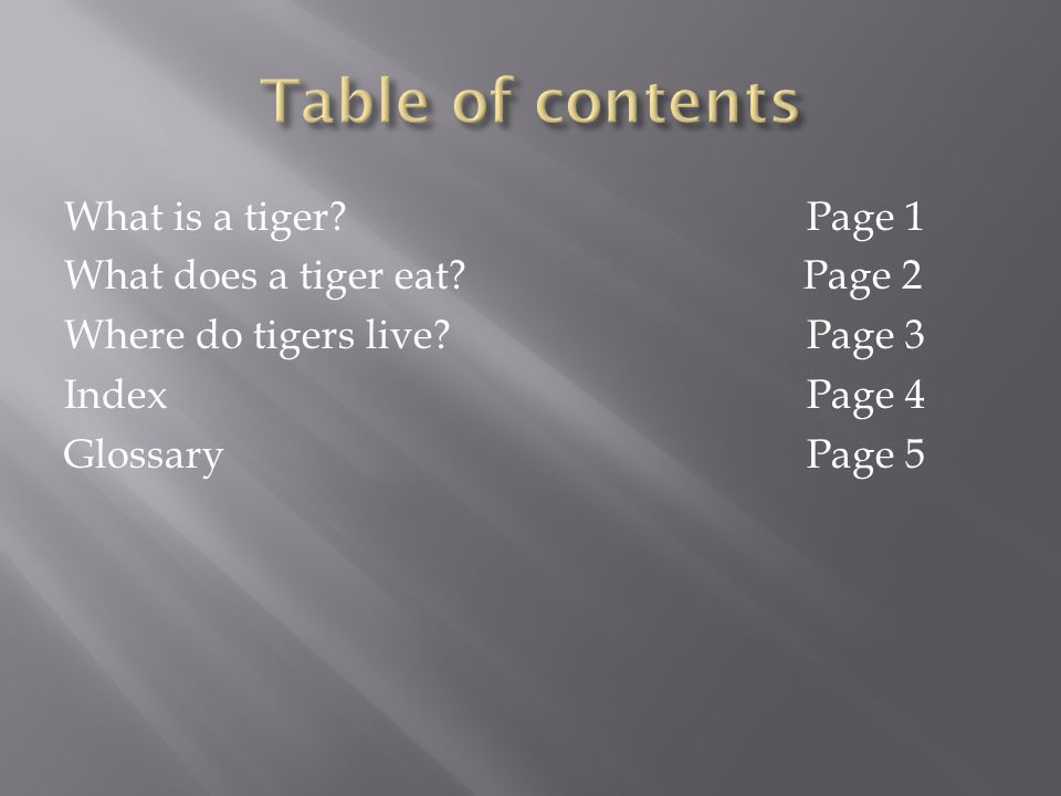 What is a tiger?Page 1 What does a tiger eat.