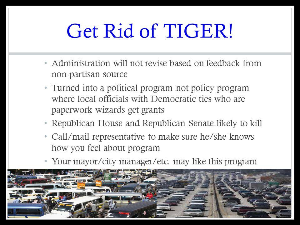Get Rid of TIGER.