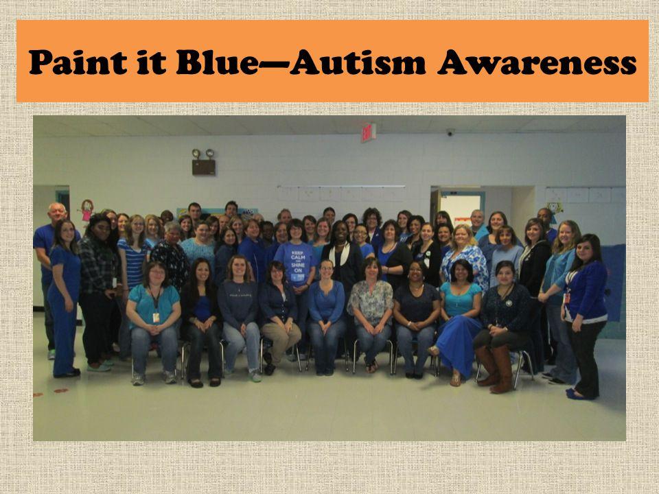 Paint it Blue—Autism Awareness