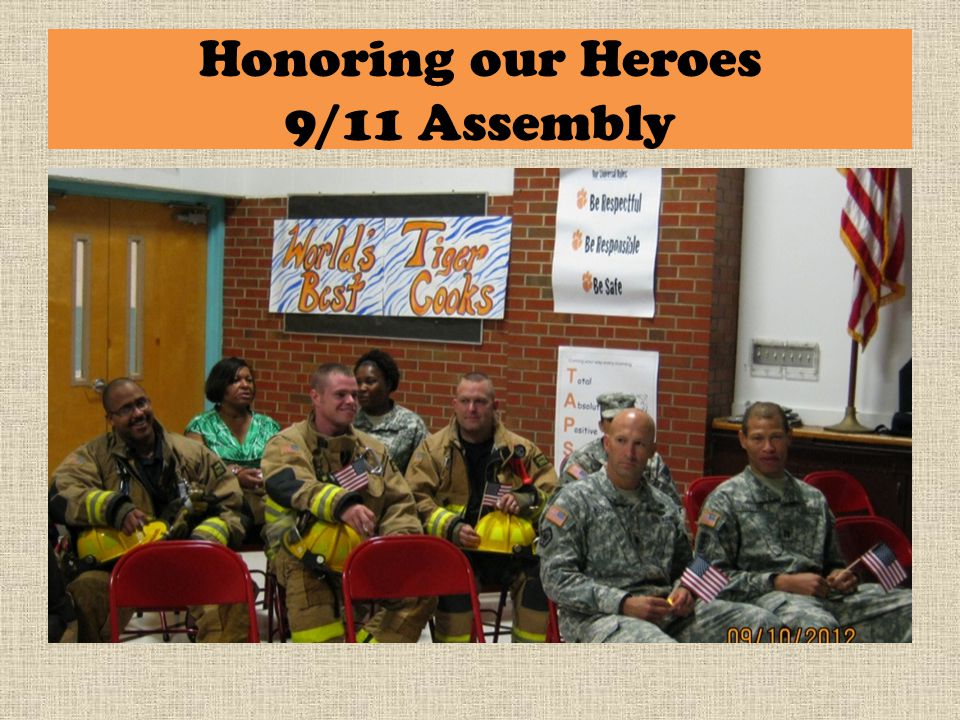 Honoring our Heroes 9/11 Assembly