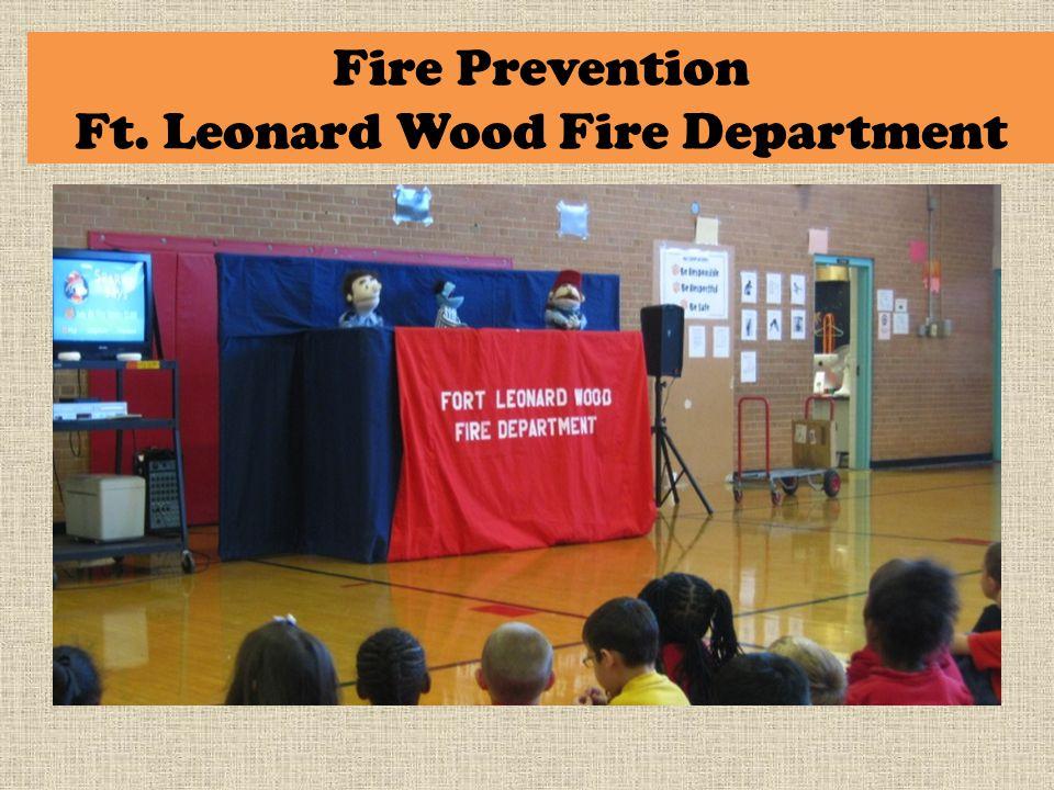 Fire Prevention Ft. Leonard Wood Fire Department