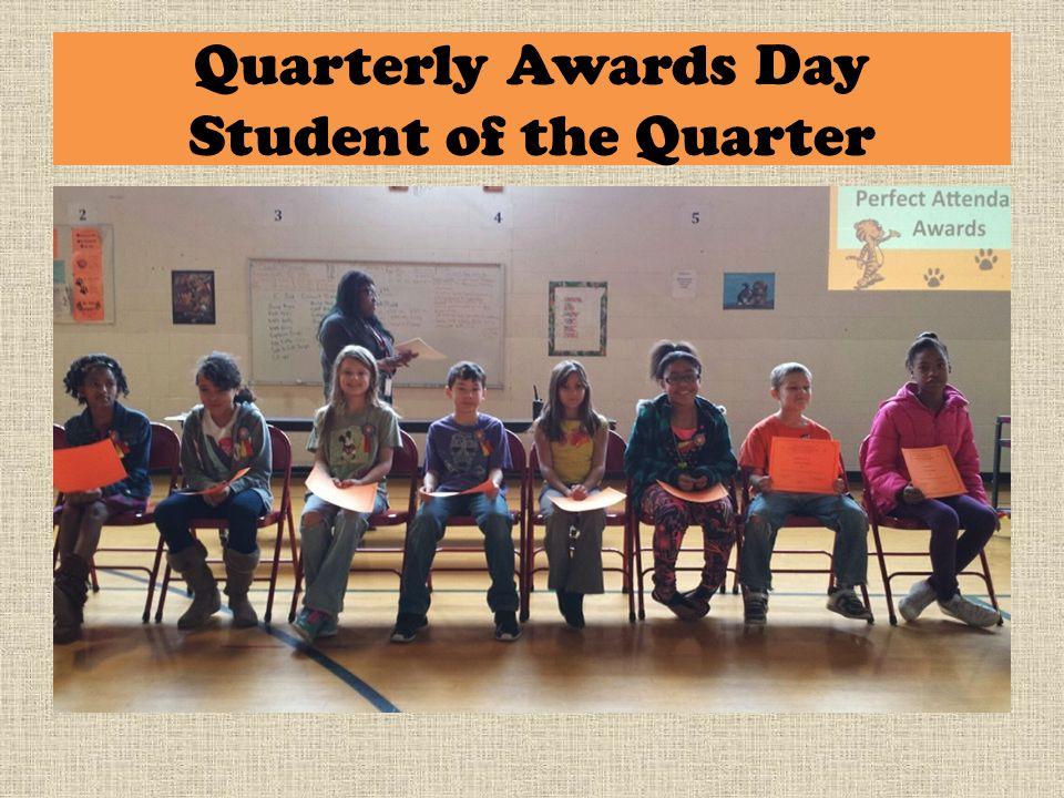Quarterly Awards Day Student of the Quarter