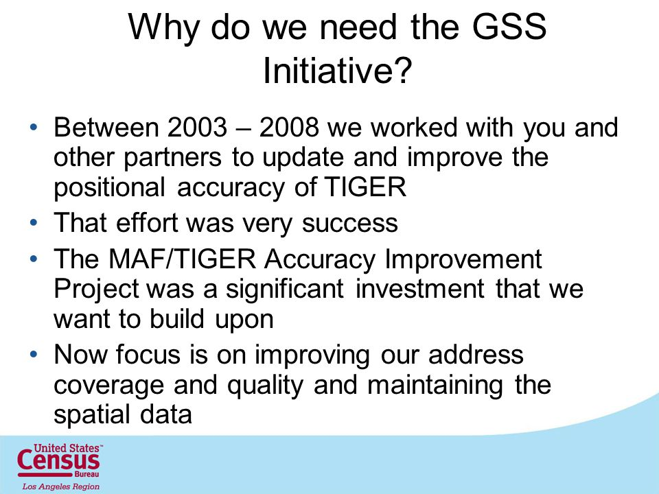 Why do we need the GSS Initiative.