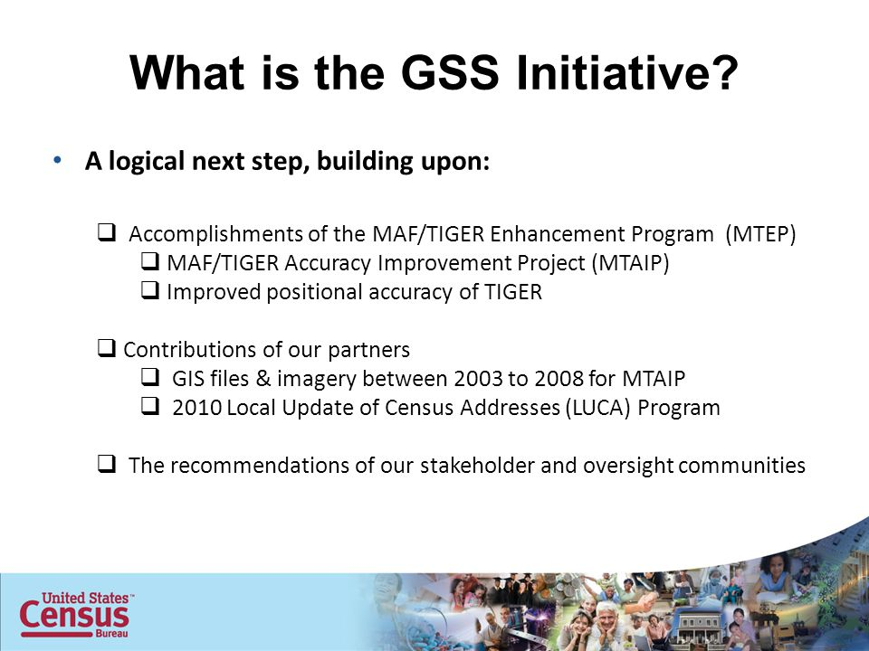 What is the GSS Initiative.