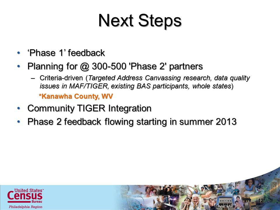 Next Steps 'Phase 1' feedback'Phase 1' feedback Planning for @ 300-500 'Phase 2' partnersPlanning for @ 300-500 'Phase 2' partners –Criteria-driven (T