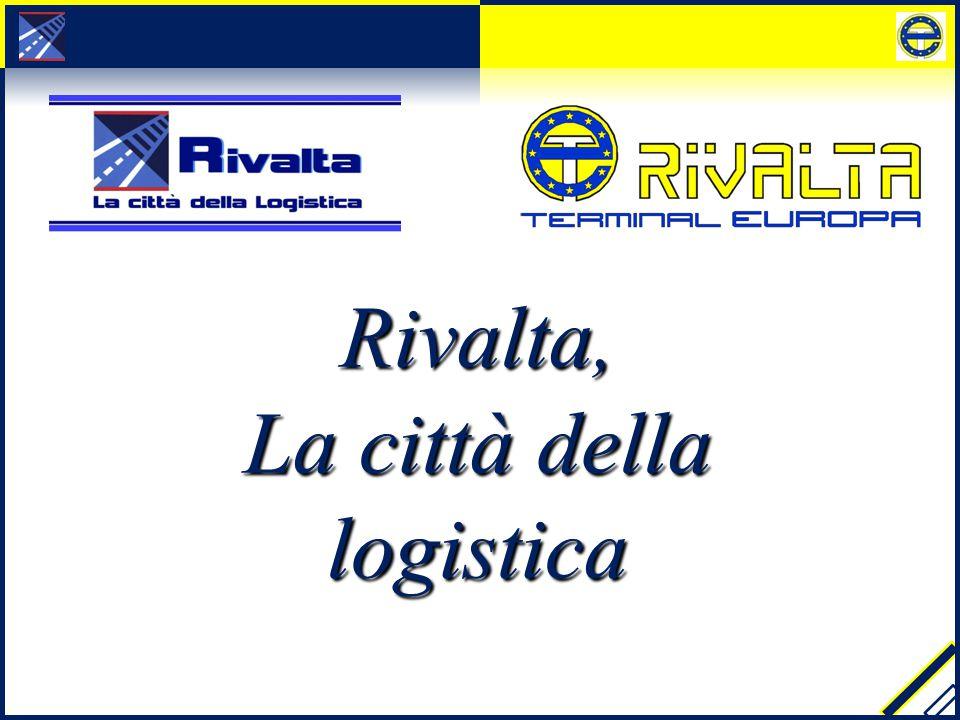 Rivalta, La città della logistica