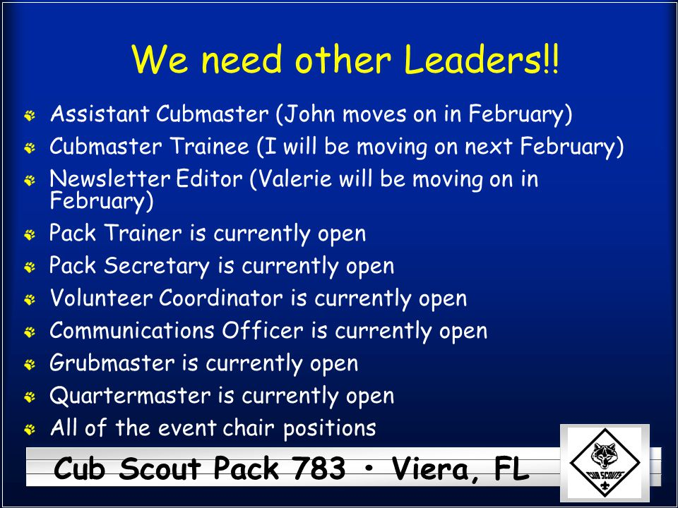 Cub Scout Pack 783 Viera, FL We need other Leaders!.