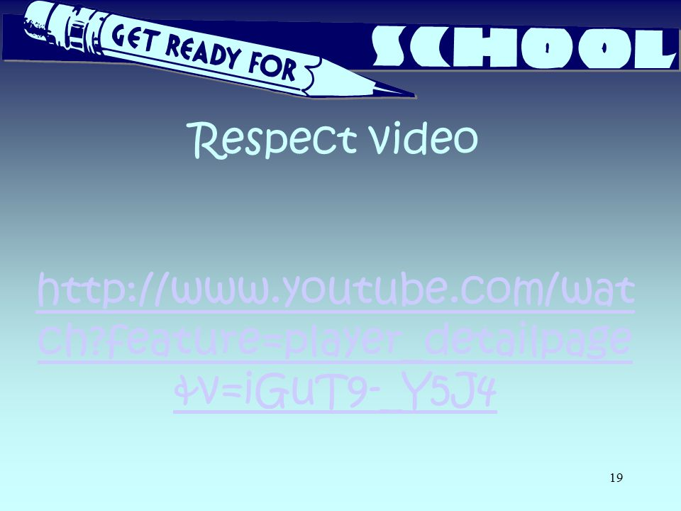 Respect video http://www.youtube.com/wat ch?feature=player_detailpage &v=iGuT9-_Y5J4 http://www.youtube.com/wat ch?feature=player_detailpage &v=iGuT9-