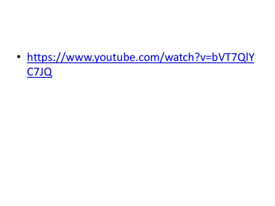 https://www.youtube.com/watch?v=bVT7QlY C7JQ https://www.youtube.com/watch?v=bVT7QlY C7JQ