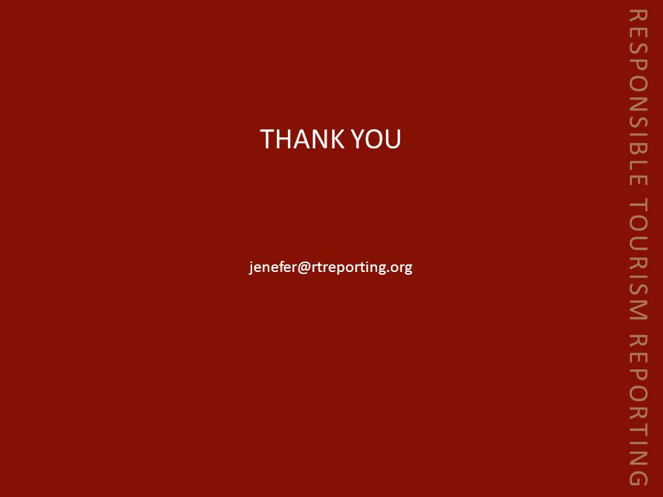 RESPONSIBLE TOURISM REPORTING THANK YOU jenefer@rtreporting.org