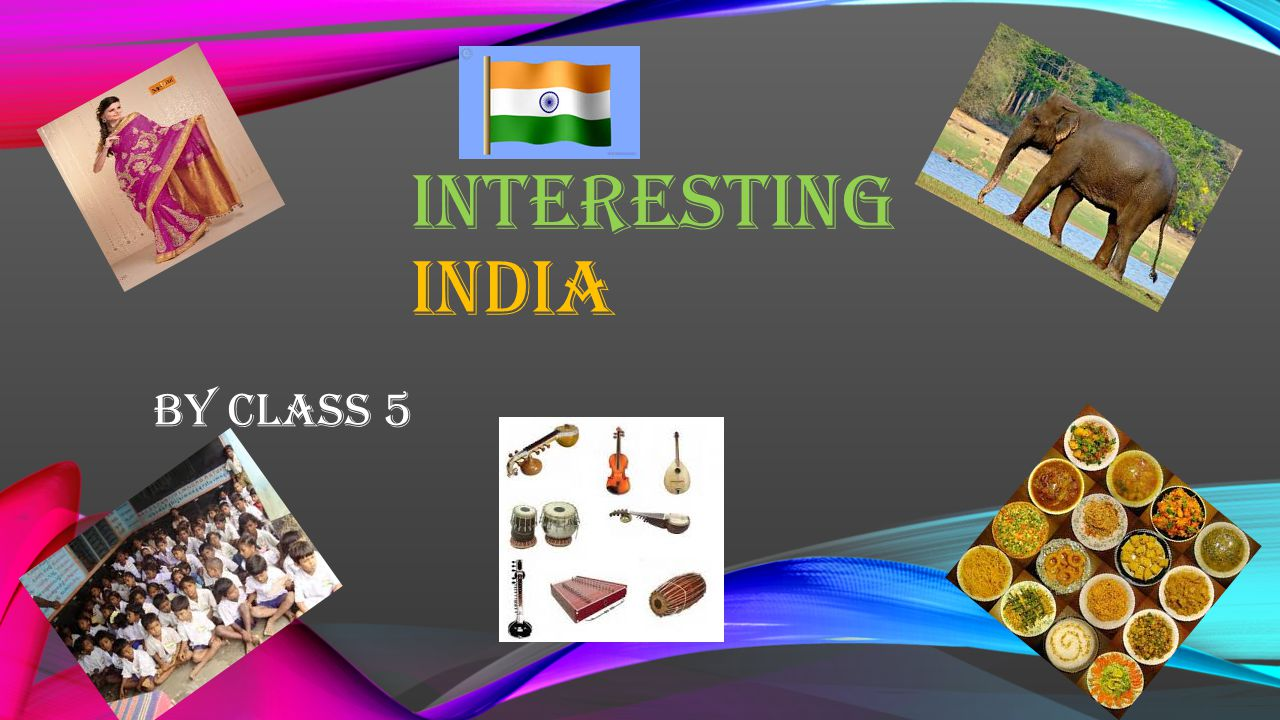 INTERESTING INDIA By class 5