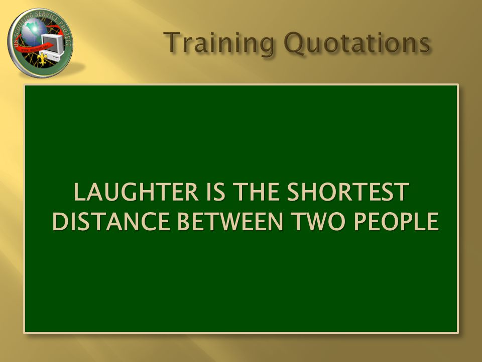 LAUGHTER IS THE SHORTEST DISTANCE BETWEEN TWO PEOPLE