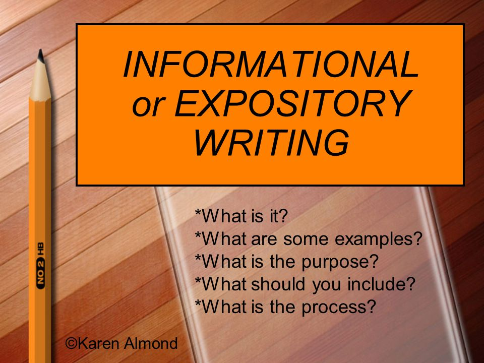 Informational Writing What is it.Writing that presents factual information about a subject.