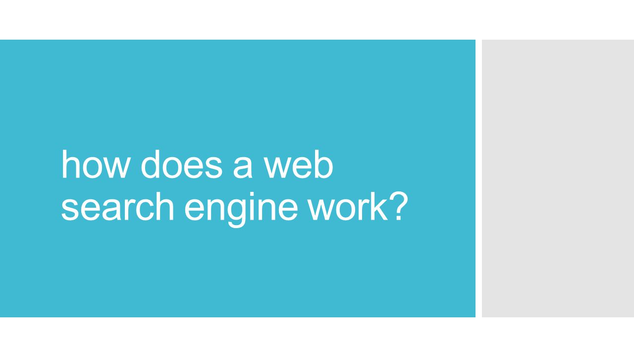 how does a web search engine work