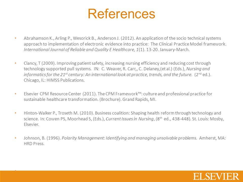 References Abrahamson K., Arling P., Wesorick B., Anderson J.