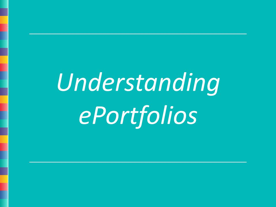 Understanding ePortfolios