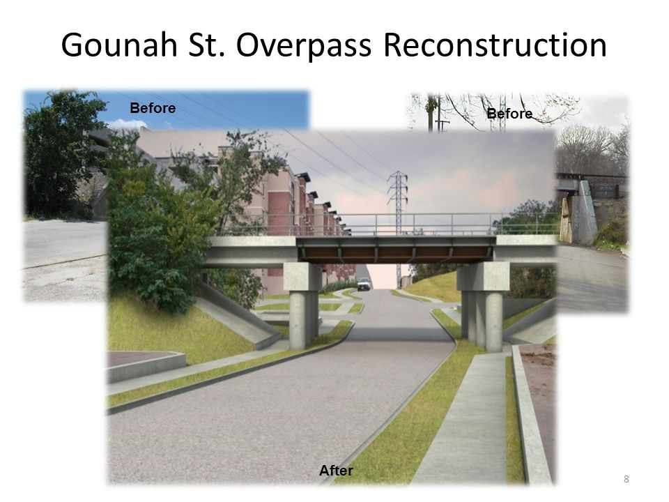 Before Gounah St. Overpass Reconstruction After Before 8