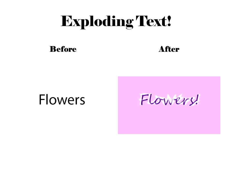 Exploding Text! BeforeAfter
